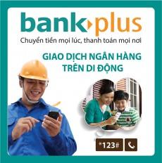 Dịch Vụ Đăng ký Bankplus tại Viettel Bình Dương